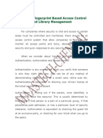 Biometric Fingerprint Based Access Control and Library Management System