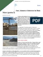 DEZVALUIRI - Aur, Cianura Si Interese in Baia Mare (Partea I)