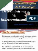 Determinismo+vs+Indeterminismo