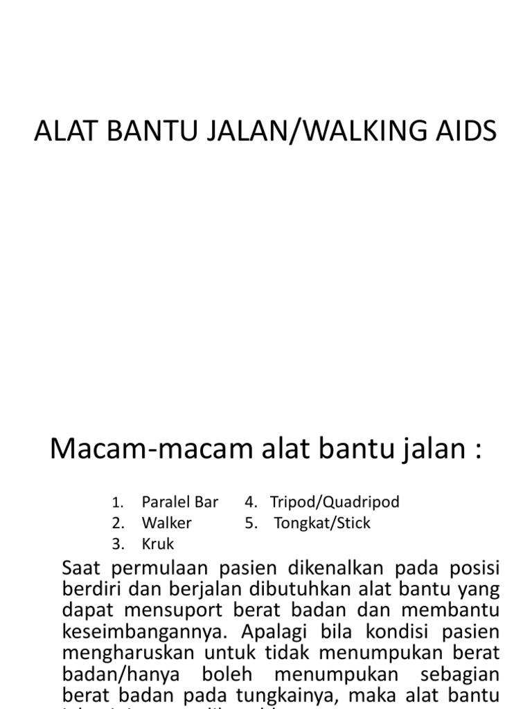 Ppt Alat Bantu Jalan Tongkat Walker
