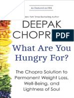 WHAT ARE YOU HUNGRY FOR by DEEPAK CHOPRA