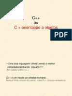 Apresentação C++ ou C + orientação a objeto