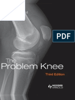 The Problem Knee 3rd ed. Hodder Arnold