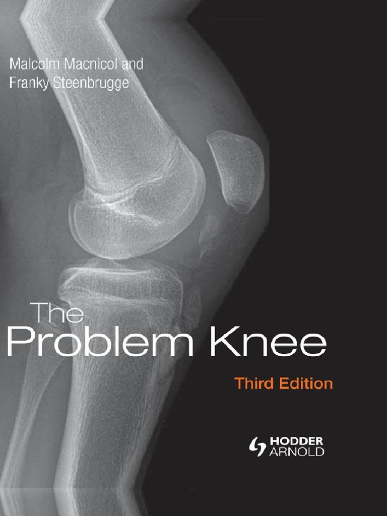 The Problem Knee 3rd ed. Hodder Arnold | Knee | Lower Limb Anatomy