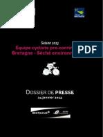 Dossier Presse Bretagne Seche 2013