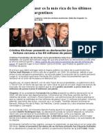 Cristina Kirchner es la más rica de los últimos presidentes argentinos