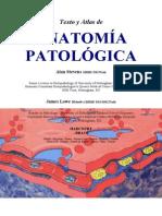 Texto y Atlas de Anatomía Patológica, por Alan Steven