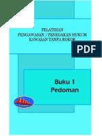 BUKU-PEDOMAN-PELATIHAN-PENGAWASAN-PENEGAKAN-HUKUM-KAWASAN-TANPA-ROKOK.pdf