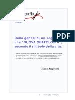 Grafologia - Dalla Genesi Di Un Segno Ad Una Nuova Grafologia Secondo Il Simbolo Della Vita