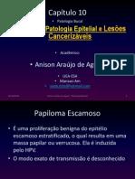 Patologia Epitelial e Lesões Cancerizáveis