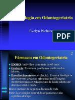 Farmacologia Em Odontogeriatria