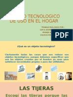 Objeto Tecnologico de Uso en El Hogar