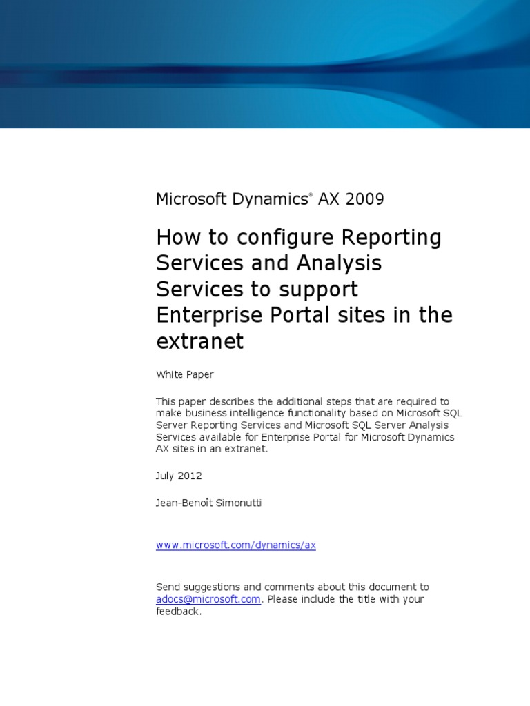Ax pre requisites to install dynamics ax 2009 and enterprise portal - How To Configure Reporting Services And Analysis Services To Support Enterprise Portal Sites In The Extranet Ax2009 Proxy Server Domain Name System