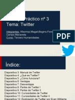 Trabajo Practico nº3. Tema- Twitter. 3ro hum