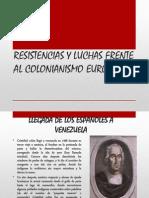 Resistencias y Luchas Frente Al Colonianismo Europeo