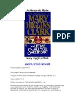 As Rosas Da Morte - Mary Higgins Clark-Www.livrosGratis.net
