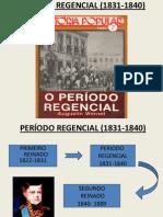 PERÍODO REGENCIAL - ok