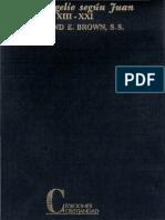 BROWN R E - El Evangelio Segun Juan XIII-XXI - Cristiandad - Madrid 1999