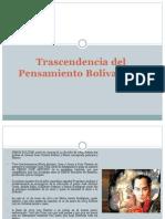 Trascendencia Del Pensamiento Bolivariano