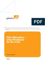 Vida Alternativa (1985) - Fernando Gabeira