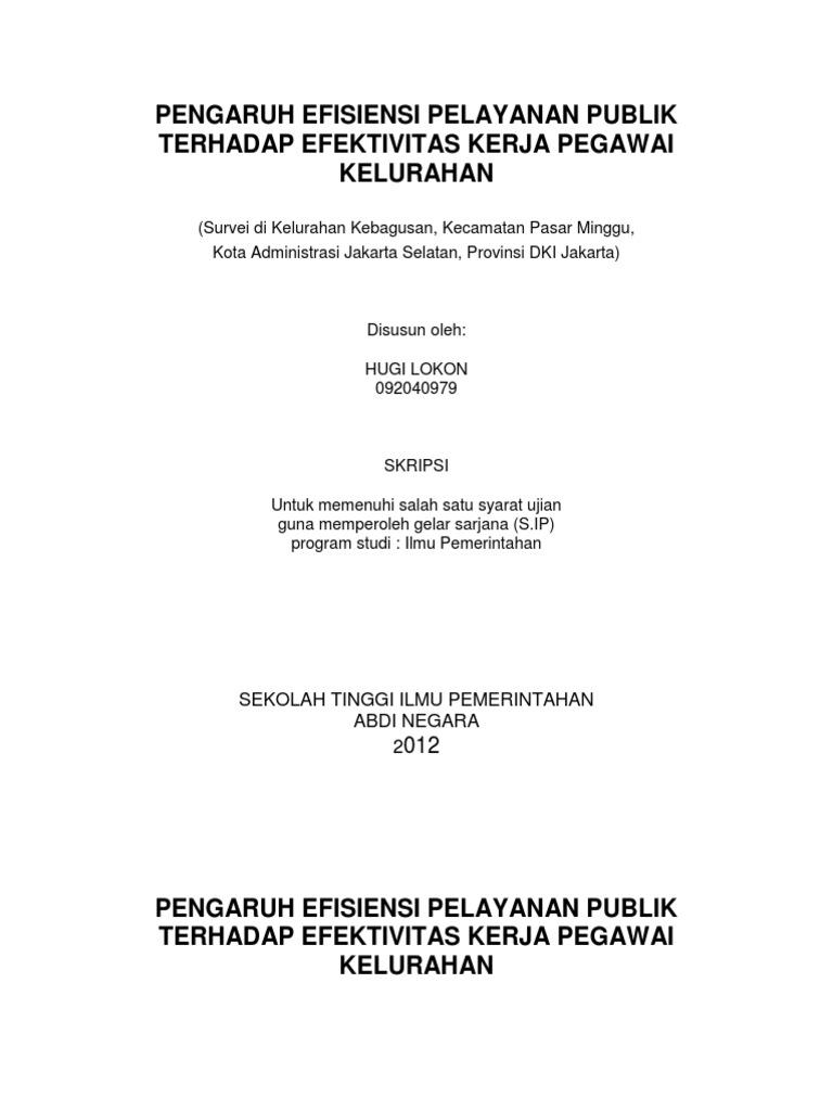 Pengaruh Efisiensi Pelayanan Publik Terhadap Efektivitas Kerja Pegawai Kelurahan