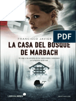 Aspas Francisco, Javier - La Casa Del Bosque de Marbach