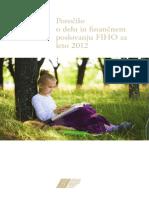 Poročiro o delu in finančnem poslovanju za leto  2012 FIHO