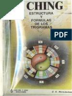 1.- I Ching Estructura y fórmulas de los trigramas 18p (Juan Carlos Fdez.)
