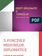 5.FUNCTIILE MISIUNII DIPLOMATICE