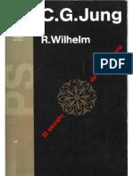 Jung, Carl Gustav y Wilhelm, R - El Secreto de La Flor de Oro