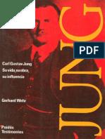 Wehr, Gerhard - Carl Gustav Jung Su Vida, Su Obra, Su Influencia
