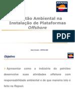 A Gestão Ambiental na Instalacao de Plataformas Offshore
