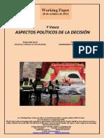 Y Vasca. ASPECTOS POLÍTICOS DE LA DECISION (Es) Basque High-Speed. POLITICAL CONTEXT OF THE DECISION (Es) Euskal Y. ERABAKIAREN ALDAGAI POLITIKOAK (Es)