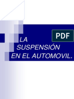 LA SUSPENSIÓN EN EL AUTOMÓVIL.