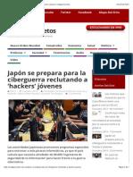 Japón se prepara para la ciberguerra reclutando a 'hackers' jóvenes | Codigos Secretos