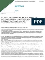 LA IGLESIA CATOLICA ROMANA ES DECLARADA UNA ORGANIZACIÓN CRIMINAL TRANSNACIONAL