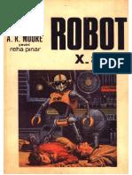A. R. Moore - Robot X-81