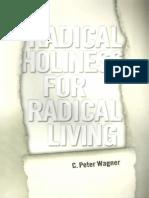 C. Peter Wagner - Radical Holiness for Radical Living