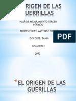 El Origen de Las Guerrillas