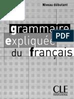 grammaire expliquée du français niveau débutant.CLE