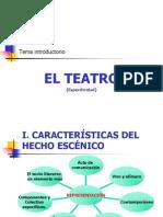 01. Intro CARACTERÍSTICAS DEL HECHO ESCÉNICO