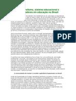 Neoliberalismo, Sistema Educacional e Trabalhadores em Educação no Brasil