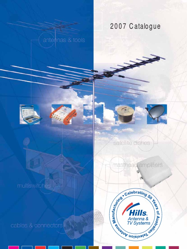 Hills 2007 Antenna Catalogue Ultra High Frequency Radio F Type Pcb Balun Circuit Diagram