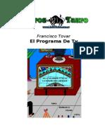 Tovar, Francisco - El Programa de TV