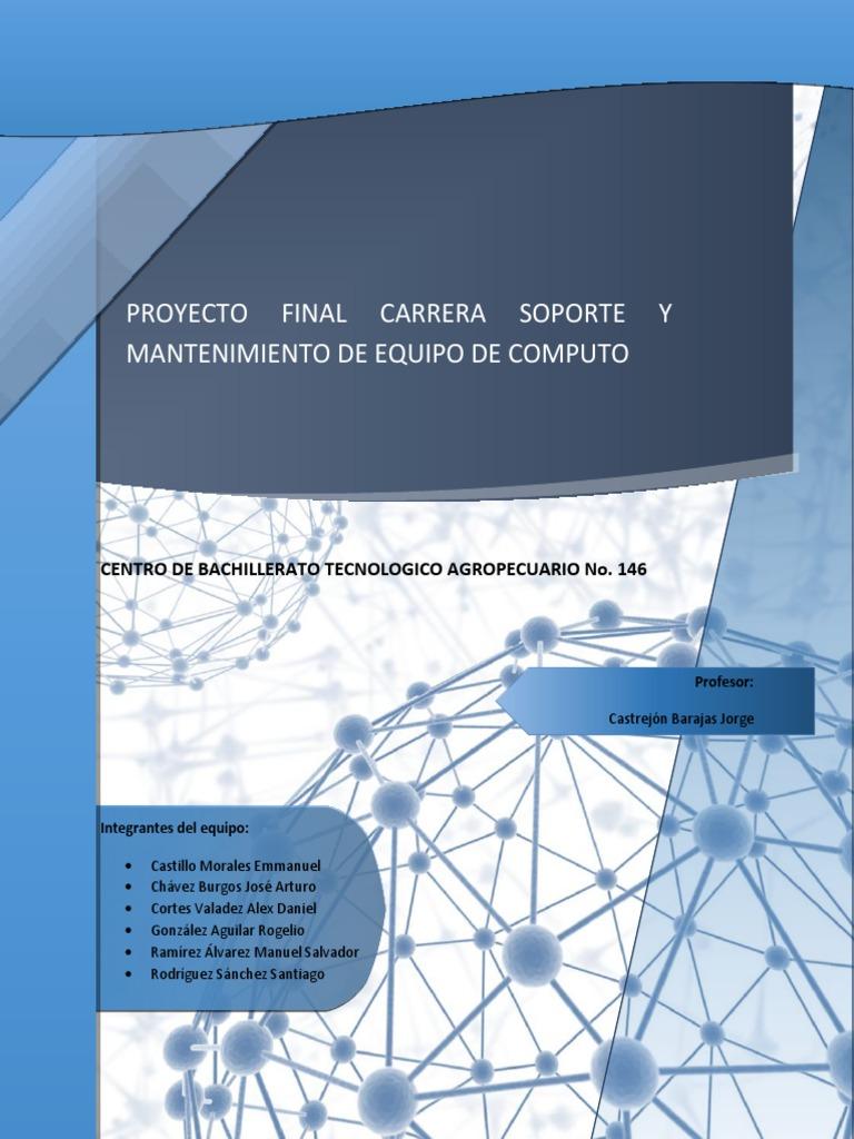 Proyecto Final de Carrera Técnica: Soporte y Mantenimiento de Equipo ...