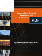 Atmospheric Aerosol Properties and Climate Impact