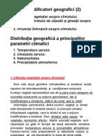 Curs 09 Infl. Vegetatiei Si a Omului. Distributia Parametrilor Climatici 2013