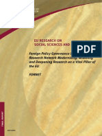 EU RESEARCH ON SOCIAL SCIENCES  AND HUMANITIES , Foreign Policy Governance in Europe –Research Network Modernising, Widening and Deepening Research on a Vital Pillar of the EU, March 2006