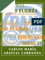 Abascal Carranza - Ideas fuerza - Mística de acción nacional - PAN
