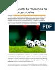 Cómo mejorar tu resistencia en el fútbol con circuitos
